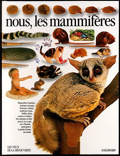 9782070564415: Nous, les mammifères