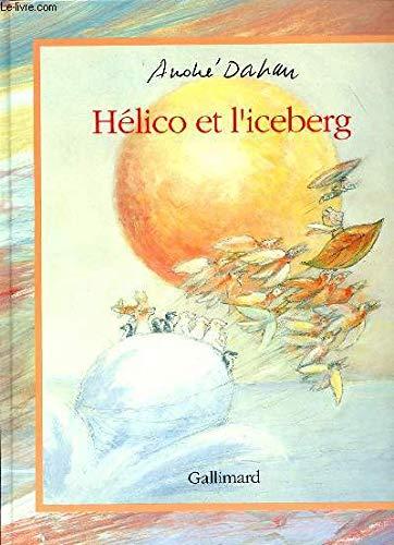 9782070564873: Helico et l'iceberg
