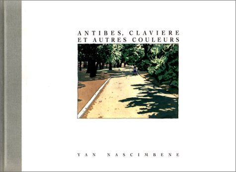 Antibes, Clavière et autres couleurs (2070565912) by Nascimbene, Yan