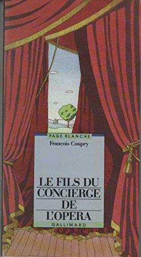 9782070565924: Le fils du concierge de l'Opéra