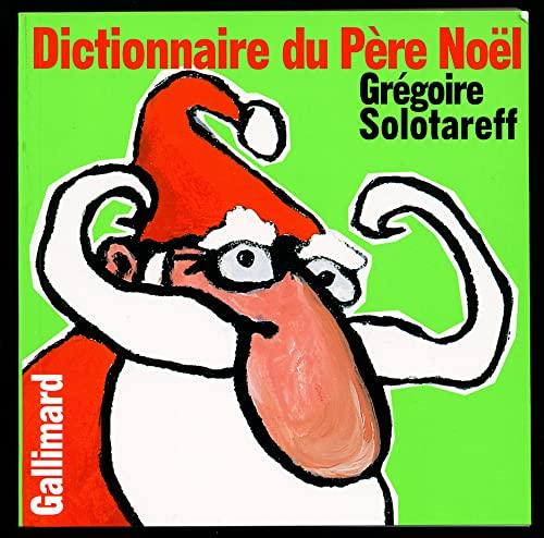 9782070565986: Dictionnaire du Père Noël