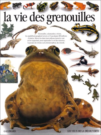 La vie des grenouilles (French Edition) (2070566854) by Barry Clarke