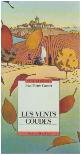 Les vents coudes (French Edition) (2070566889) by Jean-Pierre CANNET