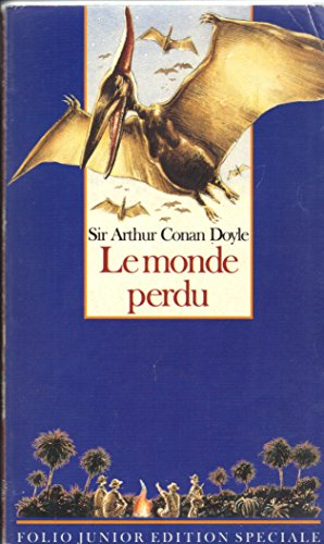 Le monde perdu (Folio Junior): Arthur Conan Doyle