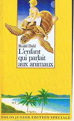 9782070567485: L'enfant qui parlait aux animaux (Folio Junior)