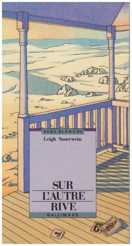Sur l'autre rive Sauerwein, Leigh