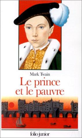 Le prince et le pauvre: Twain, Mark