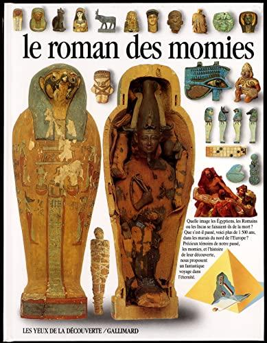 9782070568482: Le roman des momies