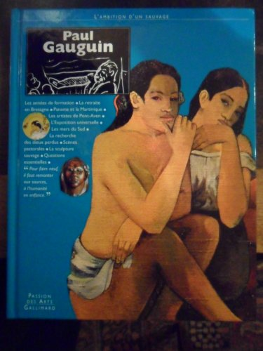 9782070568512: Paul Gauguin : L'ambition d'un sauvage