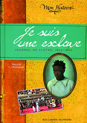 Je suis une esclave (French Edition) (9782070570379) by PATRICIA C. MC KISSACK