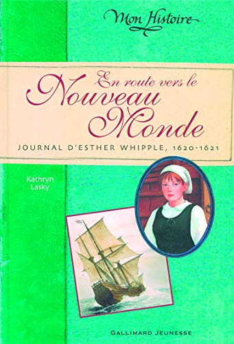 En route vers le Nouveau Monde (French Edition) (207057038X) by Kathryn Lasky