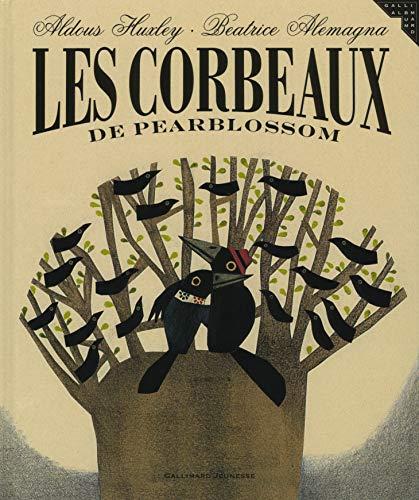 9782070570591: Les corbeaux de Pearblossom (Albums Gallimard Jeunesse)