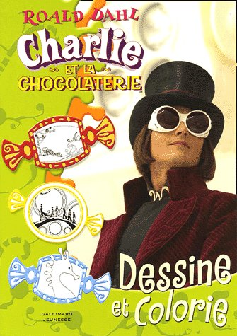 9782070570836: Dessine et colorie Charlie et la chocolaterie