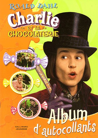 9782070570843: Charlie et la chocolaterie : Album d'autocollants