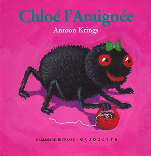 9782070570980: Chloé l'Araignée (French Edition)