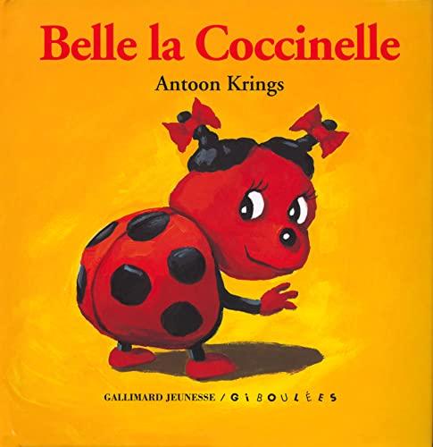 9782070570997: Droles De Petites Betes: Belle LA Coccinelle (French Edition)
