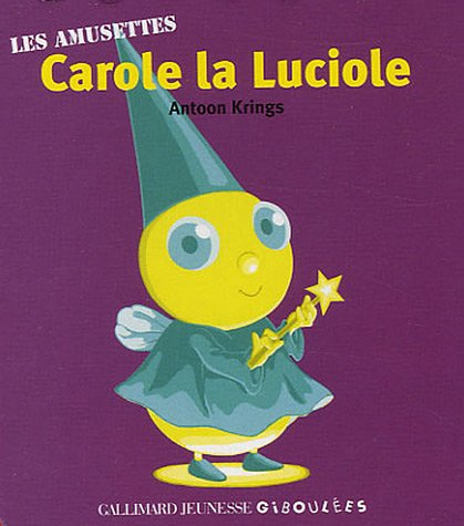 9782070571321: Carole la luciole (French Edition)