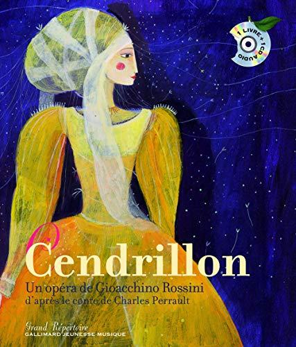 9782070571918: Cendrillon. Un opéra de Gioacchino Rossini - Un livre + un CD audio - De 7 à 10 ans