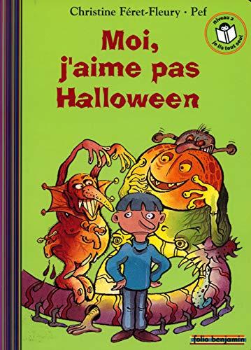 9782070572014: Moi, J'Aime Pas Halloween (French Edition)