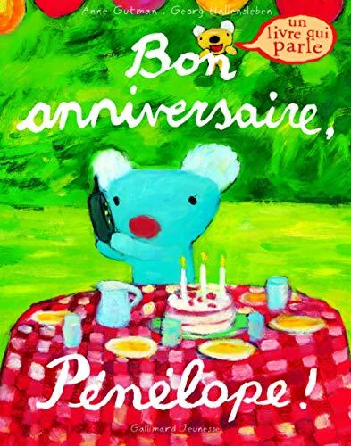 9782070572304: Bon anniversaire Penelope ! (French Edition)