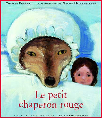 LE PETIT CHAPERON ROUGE PERRAULT: PERRAULT CHARLE
