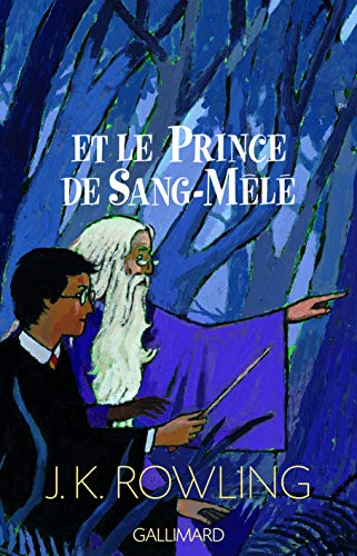 9782070572670: Harry Potter, tome 6 : Harry Potter et le Prince de sang mêlé