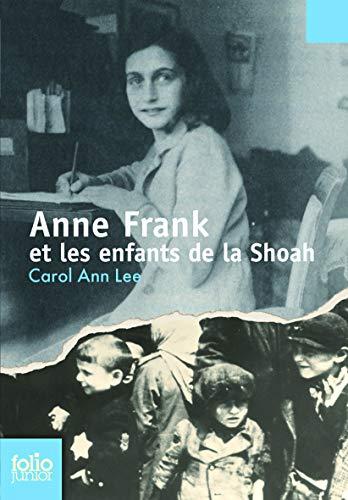 9782070573707: Anne Frank Et Enf Shoah (Folio Junior) (French Edition)