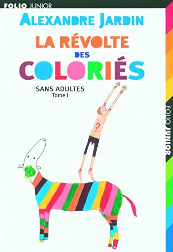 9782070574063: La revolte des colories 1/Sans adultes