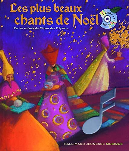 Les plus beaux chants de Noel [ Christmas songs ] par les enfants du Choeur de Polysons - Book + ...