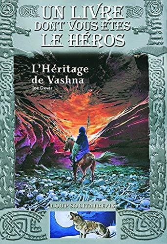 9782070575206: L'Héritage de Vashna: Loup Solitaire/16 (Un Livre dont vous êtes le Héros - Loup Solitaire)