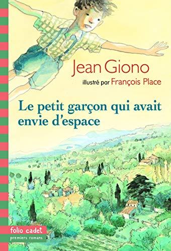9782070575480: Le Petit Garcon Qui Avait Envie D'espace (French Edition)