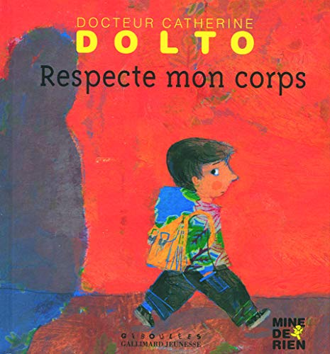 9782070575756: Respecte Mon Corps (French Edition)