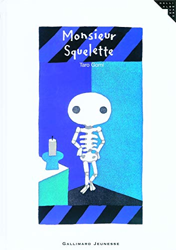 Monsieur Squelette (French Edition) (2070575985) by Taro Gomi