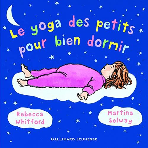 9782070576241: Le yoga des petits pour bien dormir (Petite Enfance) (French Edition)