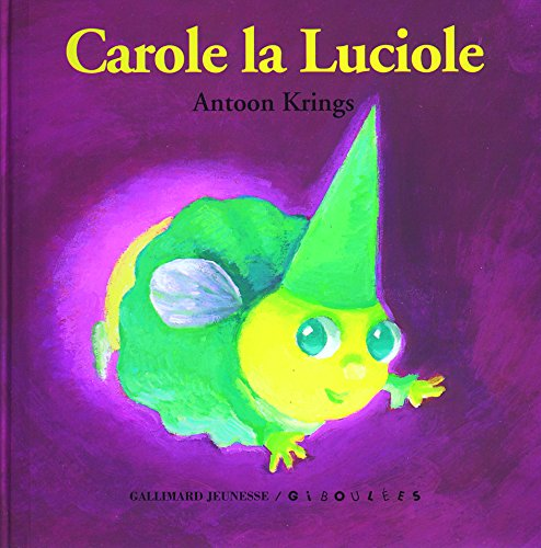 9782070576364: Carole la Luciole