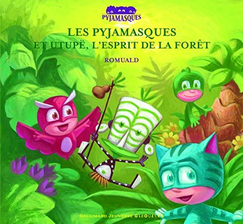 9782070576630: Les Pyjamasques et Utupë, l'esprit de la forêt (French Edition)