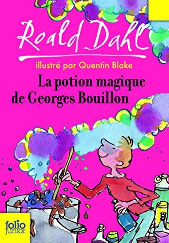 9782070576982: La Potion Magique De Georges Bouillon (Folio Junior) (French Edition)