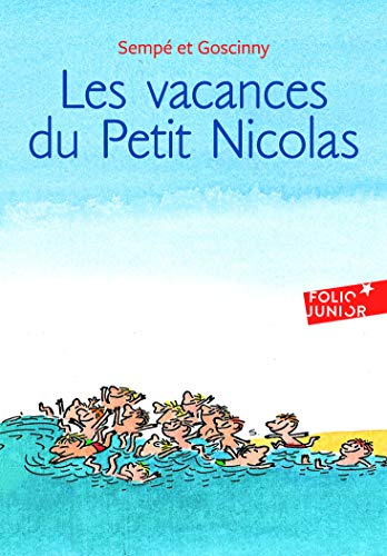 Les Vacances Du Petit Nicolas (Folio Junior) (French Edition) (2070577023) by Goscinny Sempe