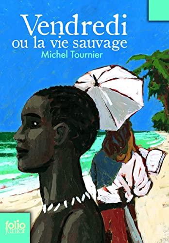 9782070577064: Vendredi Ou La Vie Sauvage (Folio Junior) (French Edition)