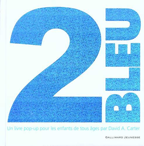 9782070577507: 2 BLEU - Un livre pop-up pour les enfants de tous âges