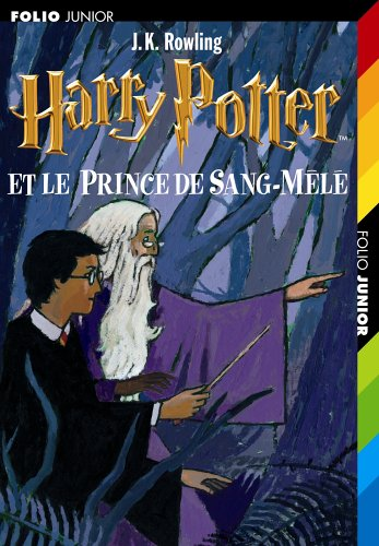 9782070577644: Harry Potter, tome 6 : Harry Potter et le Prince de Sang-Mêlé
