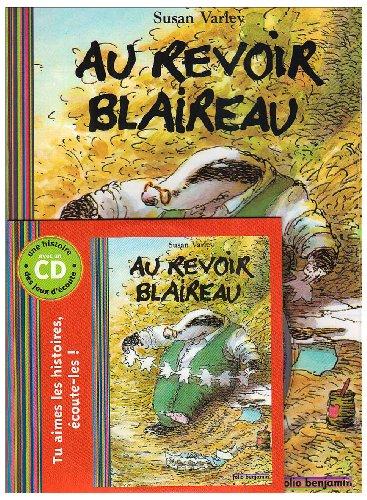 Au revoir Blaireau (1CD audio) (French Edition) (9782070578399) by SUSAN VARLEY