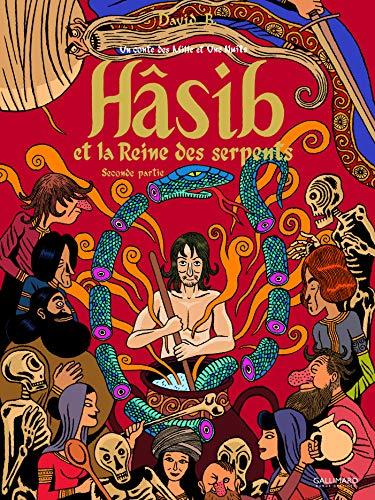 9782070578764: Hâsib et la Reine des serpents (Tome 2-Seconde partie): Un conte des Mille et Une Nuits