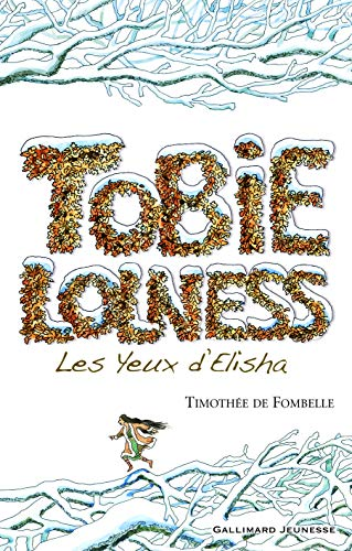 9782070578931: Tobie Lolness, Tome 2 (French Edition)