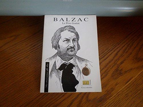 9782070579228: Les Ecrivains Du Bac: Balzac: Le Pere Goriot