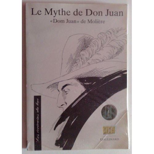 9782070579297: Le mythe de Don Juan - Texte étudié,