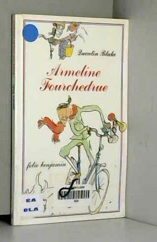 9782070579709: Armeline Fourchedrue ou La bicyclette infernale