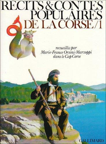 Récits et contes populaires de la Corse: Marie-France Orsini-Marzoppi