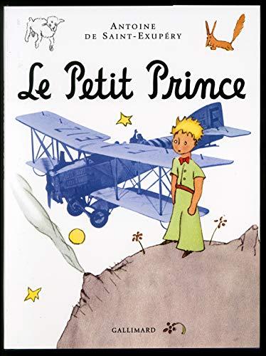 Le Petit Prince (album illustré): Antoine de Saint-Exupéry