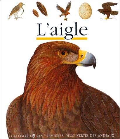 9782070581450: L'aigle